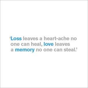 Loss Leaves a Heart-Ache - Sympathy