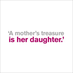 A Mother's Treasure - Daughter