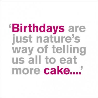 Eat More Cake - Birthday