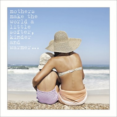 Mum - Softer, kinder, warmer