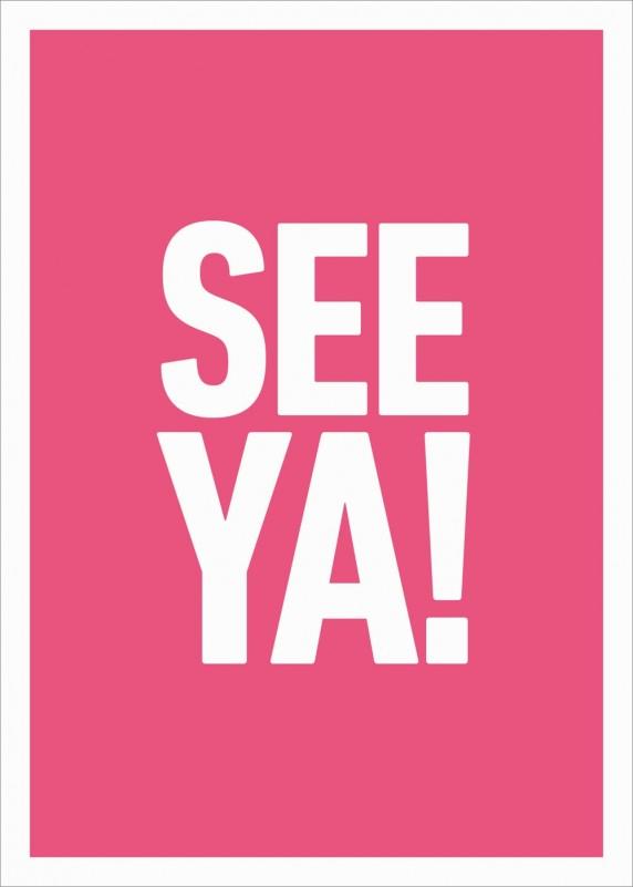 See Ya!