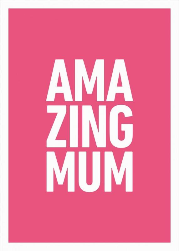 Amazing Mum