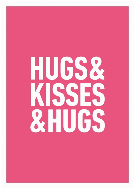 Hugs & Kisses & Hugs