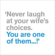 Your Wife's Choices