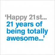 21st - Totally Awesome