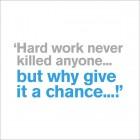 Hard Work - New Job