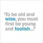 21st - Old And Wise
