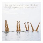 The life in your years