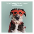 Dad - Just Like Me