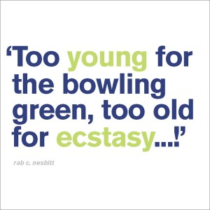 Too Young for the Bowling Green