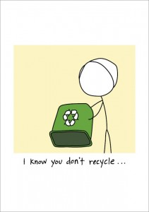 You Don't Recycle