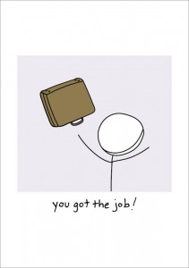You Got The Job! - New Job