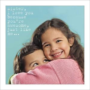 Sister - Just Like Me
