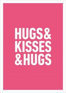 Hugs & Kisses & Hugs