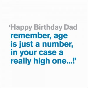 Dad - Age Is Just A Number
